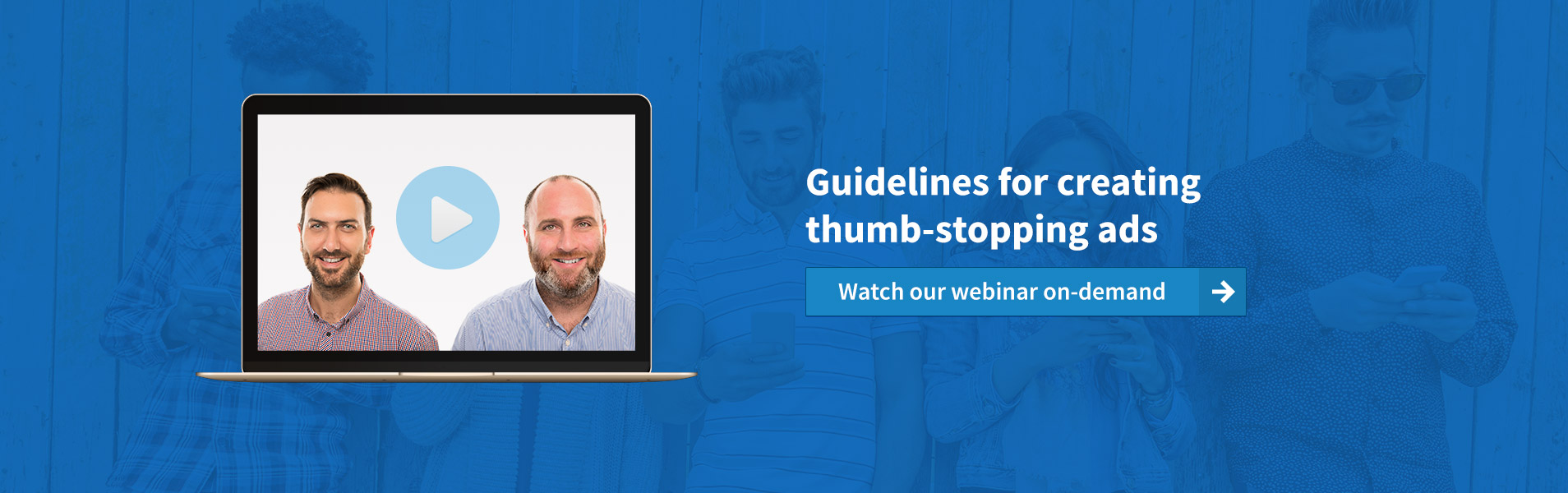 Guidelines for creating thumb stopping ads