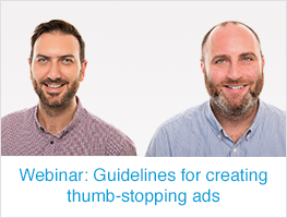 Webinar: Guidelines for creating thumb-stopping ads