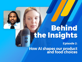 Behind the Insights episode 2: You might also like: How AI shapes our product and food choices