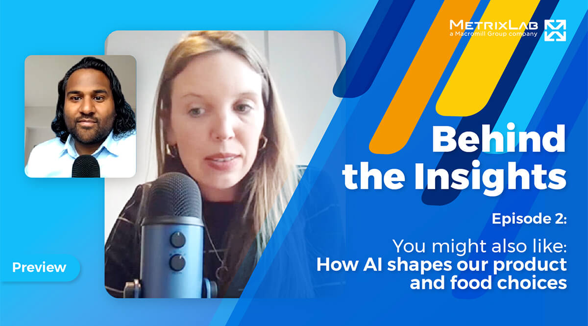 Behind the Insights episode 2: How AI shapes our product and food choices